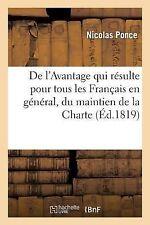 De l'Avantage Qui Resulte Pour Tous les Francais en General by Ponce-N (2013,...