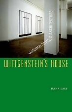 Wittgenstein's House: Language, Space and Architecture by Nana Last...