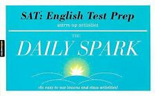 SAT: English Test Prep (The Daily Spark): 180 Easy-to-Use Lessons and Class Acti