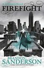Firefight: A Reckoners Novel by Brandon Sanderson (Hardback, 2015)