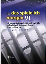 Kirchenorgel Orgel Noten : Das spiele ich morgen 6 (manualiter) - leicht - leMit