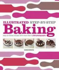Illustrated Step-by-Step Baking DK Illustrated Cook Books