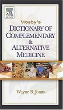 Mosby's Dictionary of Complementary and Alternative Medicine (Mosby's -ExLibrary
