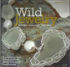 Wild Jewelry, Objects Found In Nature, Materials Techniques Inspiration