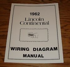 1962 Lincoln Continental Wiring Diagram Manual 62