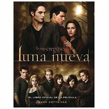 Luna nueva: El libro oficial de la pelicula New Moon: The Official Illustrated M