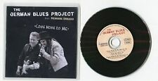 The German Blues Project - cd-PROMO - COME HOME TO ME © 2012 - German-3-track-CD