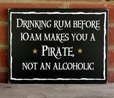 Drinking Rum Pirate Wood Sign Funny Beach Wall Decor
