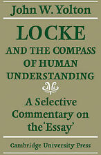 Locke and the Compass of Human Understanding: A Selective Commentary on the 'Ess