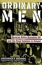 Ordinary Men: Reserve Police Battalion 101- Poland WWII (Holocaust, Poland)