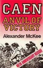 CAEN ANVIL of VICTORY - Out-of-Print 40th ANNIVERSARY REISSUE WW2 HISTORY BOOK
