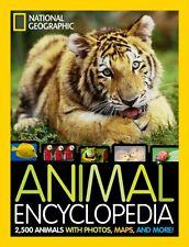 National Geographic Animal Encyclopedia: 2,500 Animals with Photos, Maps, and M.