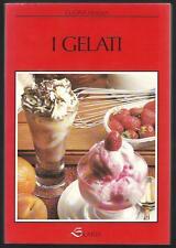 I Gelati - Edizione Solaria del 1989 - pagine 144 - come nuovo