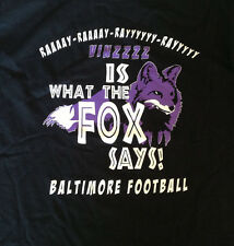 """RAVENS T-Shirt """"RAAAAY-VINZZZZ What The Fox Says!"""" Baltimore Football Large/L"""