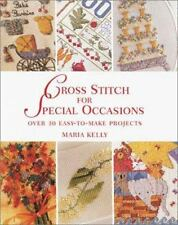 Cross Stitch for Special Occasions: Over 30 Easy-to-Make Projects-ExLibrary