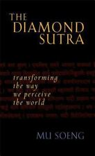 The Diamond Sutra: Transforming the Way We Perceive the World by Soeng, Mu