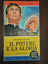 IL POTERE E LA GLORIA - Graham Greene - Mondadori - 1960