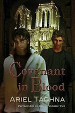 Covenant in Blood by Ariel Tachna (2014, Paperback)