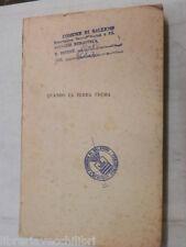 QUANDO LA TERRA TREMA Heinz Risse Minerva Italica 1954 libro romanzo narrativa