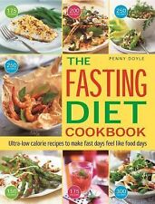 The Easy Fasting Diet Cookbook : Ultra-Low Calorie Recipes to Make Fast Days...