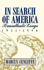 In Search of America: Transatlantic Essays, 1951-1990 (Contributions in American