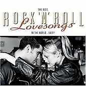 Various Artists - Best Rock & Roll Love Songs in the World...Ever (2006)