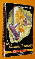 FLEUVE NOIR ANTICIPATION FUSEE N°16 EO 1952 LA FLAMME COSMIQUE VARGO STATTEN