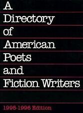 A Directory of American Poets and Fiction Writers 1995-1996 by Poets and...