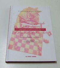 Fiabe e leggende per imparare il gioco degli scacchi . 2008