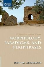 Morphology, Paradigms, and Periphrases Vol. 2 by John M. Anderson (2011,...