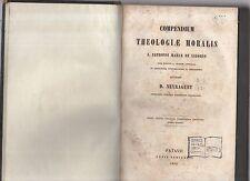 compendium trheologiae moralis s.alphonsi mariare de ligorio auctor d.neyaraguet