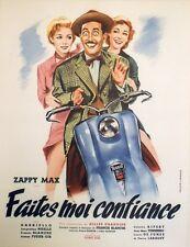 """""""FAITES MOI CONFIANCE"""" Affiche originale entoilée  (Gilles GRANGIER / Zappy MAX)"""