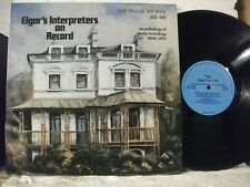 ELG 001 ELGAR'S Interpreters on Record, An Anthology of Early Recordings MONO LP