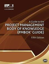 A Guide to the Project Management Body of Knowledge: PMBOK(R) Guide Project Mana