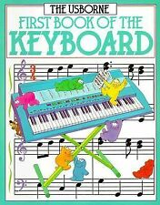 The Usborne First Book of the Keyboard by J. C. Miles and Anthony Marks 1992