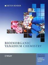 Inorganic Chemistry a Textbook: Bioinorganic Vanadium Chemistry 31 by Dieter...