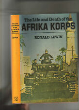 THE LIFE AND DEATH OF THE AFRIKA CORPS - ROMMEL - NORTH AFRICA