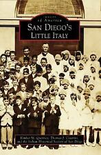 San Diego's Little Italy (CA) (Images of America) by Quinney, Kimber M., Cesari