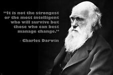 CHARLES DARWIN photo quote poster THOSE WHO CAN BEST MANAGE CHANGE 24X36