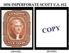 1856 5¢ IMPERFORATE U.S. SCOTT #12 REPRODUCTION