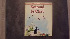 Noiraud le chat - Un petit livre d'argent n°247 1967