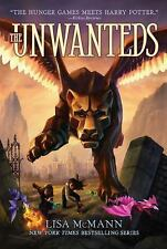 The Unwanteds by McMann, Lisa