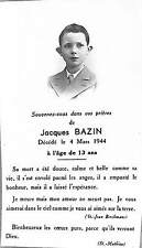 GENEALOGIE FAIRE-PART DECES JACQUES BAZIN 1944
