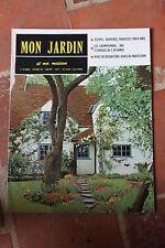 MON JARDIN ET MA MAISON N°40 1961 TULIPES JACINTHES NARCISSES CHAMPIGNONS HAIES