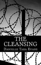 The Cleansing by Evans, Danielle Tara -Paperback