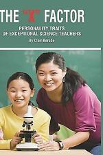 The X Factor; Personality Traits of Exceptional Science Teachers (HC)