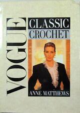 """""""Vogue"""" Classic Crochet By Ann Matthews"""