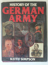 History of the German Army   Keith Simpson (A Bison book) 1985 Hardback