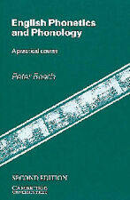 English Phonetics and Phonology: A Practical Course by Peter J. Roach...