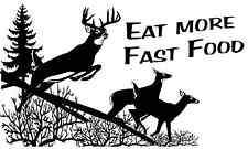 """Outdoor Decals """"Eat More Fast Food"""" 6"""" x 10"""""""